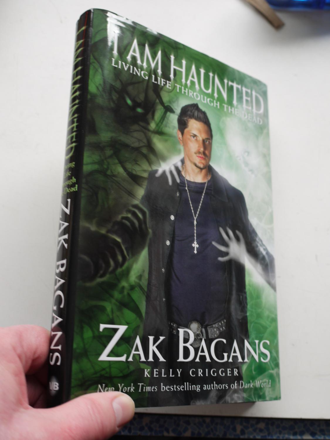 I Am Haunted Living Life Through The Dead By Zak Bagans Usa