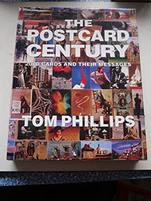 THE POSTCARD CENTURY 2000 cards and their: TOM PHILLIPS