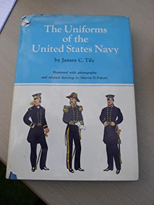 THE UNIFORMS OF THE UNITED STATES NAVY: JAMES C.TILY