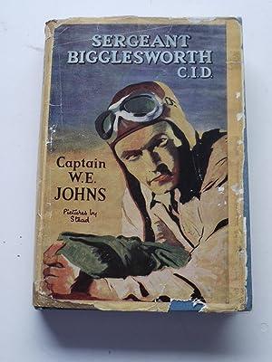 SERGEANT BIGGLESWORTH C.I.D.: CAPTAIN W.E.JOHNS.