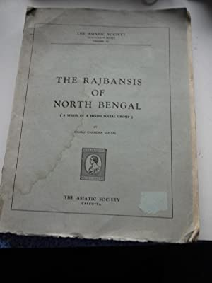 THE RAJBANSIS OF NORTH BENGAL ( A: CHARU CHANDRA SANYAL