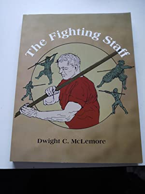 THE FIGHTING STAFF: DWIGHT C. McLEMORE