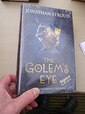 THE GOLEM'S EYE. book 2 of The Bartimaeus Trilogy. *** Signed ***
