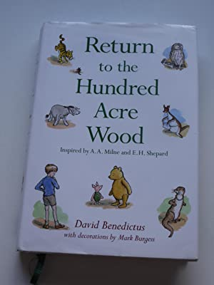 RETURN TO THE HUNDRED ACRE WOOD,: DAVID BENEDICTUS