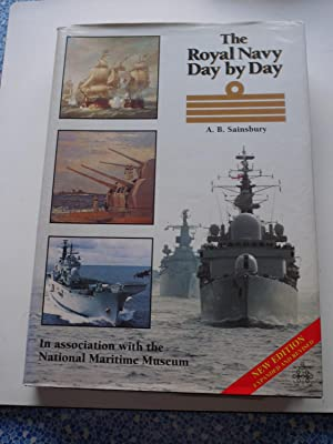THE ROYAL NAVY DAY BY DAY: A.B.SAINSBURY