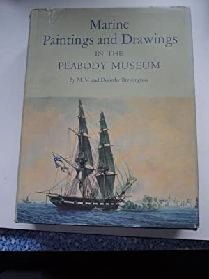 MARINE PAINTINGS AND DRAWINGS in the PEABODY: M.V.and DOROTHY BREWINGTON