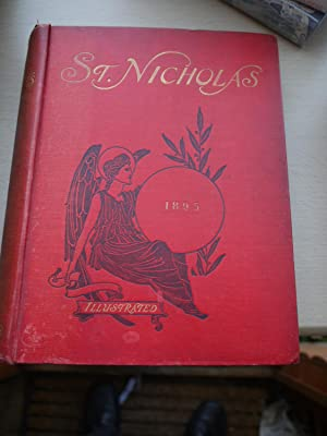 ST. NICHOLAS illustrated magazine for young folks: MARY MAPES DODGE.