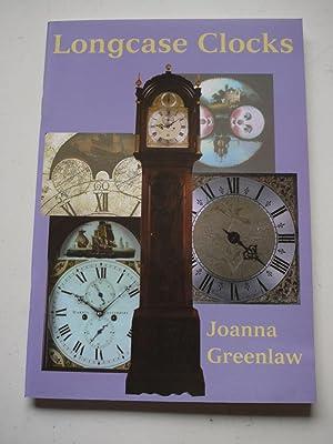 LONGCASE CLOCKS: JOANNA GREENLAW