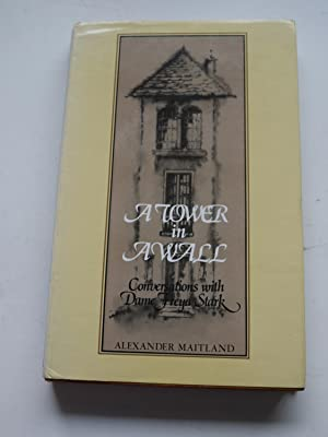 A TOWER IN A WALL Conversations with: ALEXANDER MAITLAND