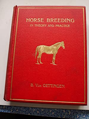 HORSE BREEDING in theory and practice: BURCHARD VON OETTINGEN