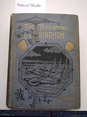 THE TRIBULATIONS OF A CHINAMAN: JULES VERNE