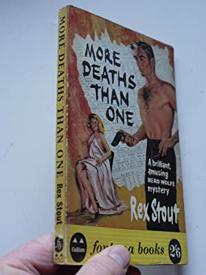 NERO WOLFE MORE DEATHS THAN ONE