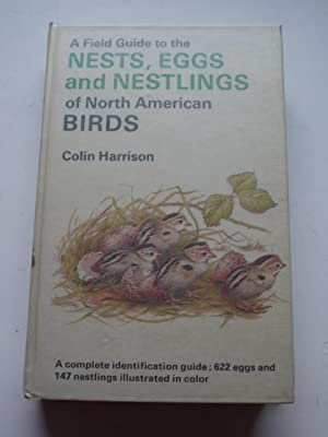 A Field Guide to the NESTS,EGGS and: COLIN HARRISON