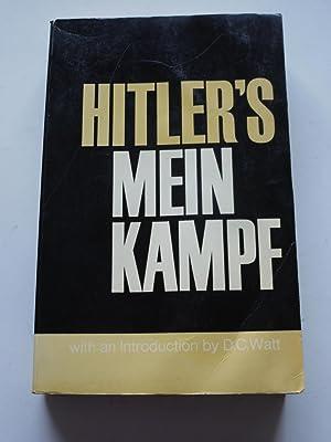 MEIN KAMPF my struggle: ADOLF HITLER