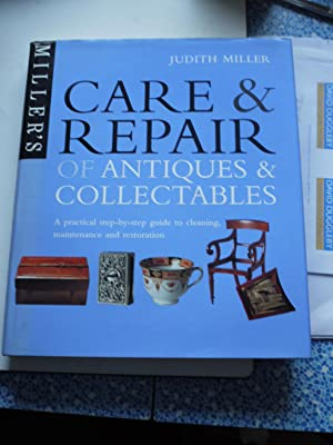 MILLER'S CARE & REPAIR OF ANTIQUES & COLLECTABLES