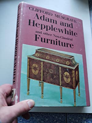 ADAM AND HEPPLEWHITE and otherneo-classical FURNITURE