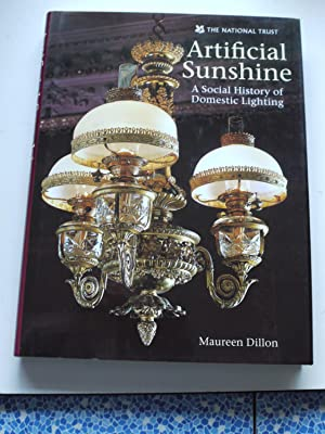 ARTIFICIAL SUNSHINE A Social history of Domestic Lighting