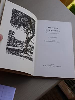 COUNTRY GLEANINGS from the Lincolnshire wolds: J.N.CLARKE.