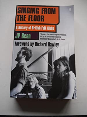 SINGING FROM THE FLOOR A History of: JP BEAN