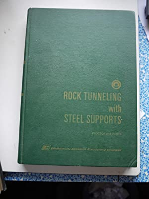 ROCK TUNNELING WITH STEEL SUPPORT: ROBERT V.PROCTOR &