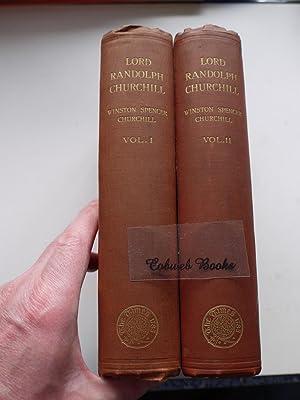 LORD RANDOLPH CHURCHILL Two Volumes: WINSTON SPENCER CHURCHILL