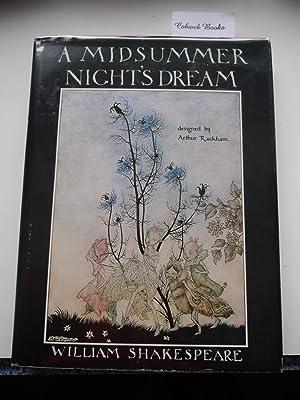 A MIDSUMMER NIGHT'S DREAM: WILLIAM SHAKESPEARE, ARTHUR