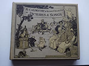 R.CALDECOTT'S Second Collection of PICTURES & SONGS: RANDOLPH CALDECOTT