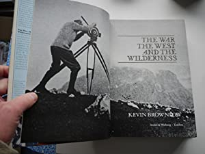 THE WAR, THE WEST and the WILDERNESS: KEVIN BROWNLOW