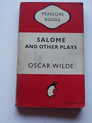 SALOME and other plays: OSCAR WILDE