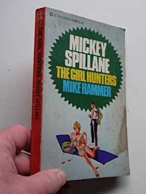 THE GIRL HUNTERS MIKE HAMMER