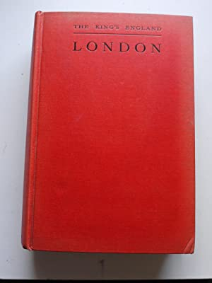 The King's England LONDON the great city: ARTHUR MEE. Editor