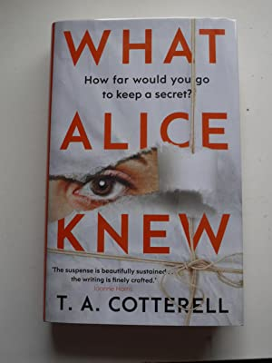 WHAT ALICE KNEW ** Signed * Numbered Limited Edition of a 1000 copies **