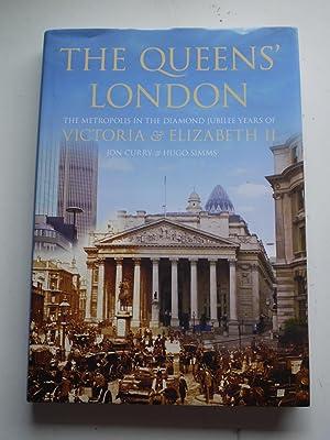 THE QUEEN'S LONDON the metropolisin the diamond: JON CURRY &