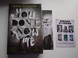 YOU DON'T KNOW ME ** Signed * Limited Edition of 750 copies * Bookmark **