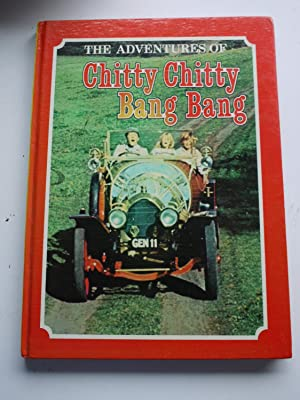 The Adventures of CHITTY CHITTY BANG BANG. a special motion-picture edition.