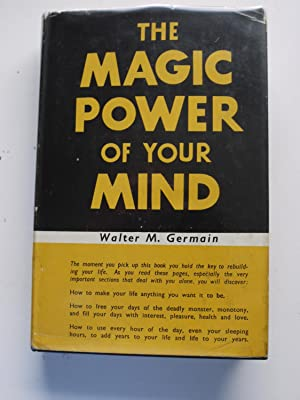 walter m germain - the magic power of your mind - Used - AbeBooks
