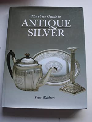The Price Guide to ANTIQUE SILVER 2nd Edition