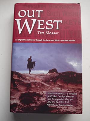 OUT WEST an englishman's travels through the american west