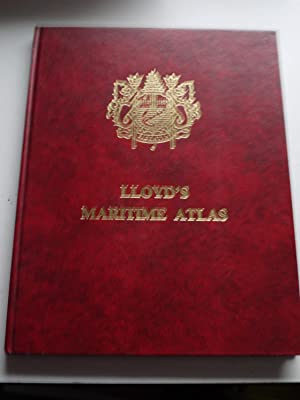 LLOYD'S MARITIME ATLAS including a comprehensive lost: LLOYD'S SHIPPING