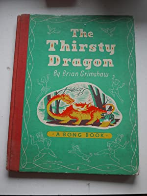 THE THIRSY DRAGON A Bong Book