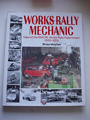Works Rally Mechanic BMC//BL Works Rally Department 1955-1979 New Book