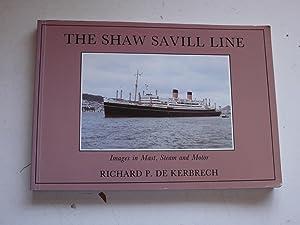 THE SHAW SAVILL LINE images in mast,steam: RICHARD P. DE