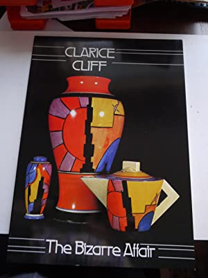 CLARICE CLIFF THE BIZARRE AFFAIR