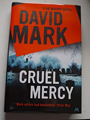 CRUEL MERCY ** Signed & Dated**