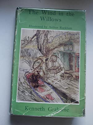 THE WIND IN THE WILLOWS: KENNETH GRAHAME, ARTHUR