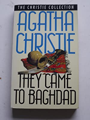 THEY CAME TO BAGHDAD the christie collection
