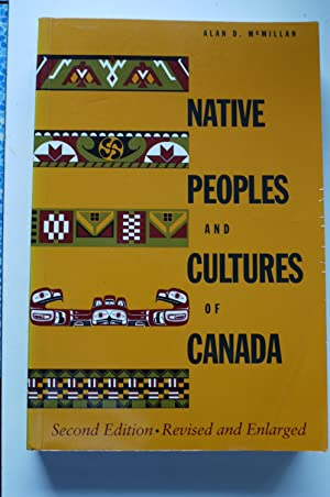 NATIVE PEOPLES and CULTURES of CANADA. an anthropological overview.