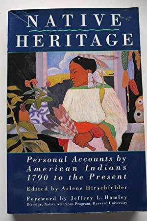 NATIVE HERITAGE personal accounts by american indians