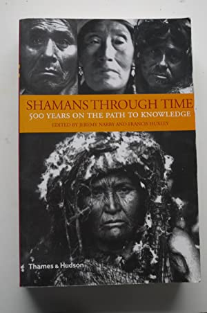 SHAMANS THOROUGH TIME 500 years on the path to knowledge.