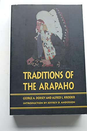 TRADITIONS OF THE ARAPAHO.